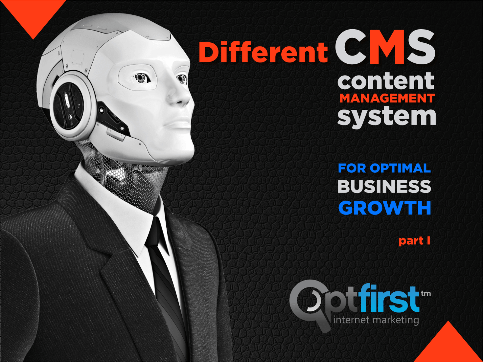 Different CMS for Optimal Business Growth.