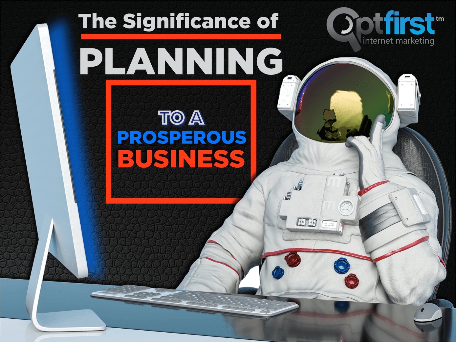 THE SIGNIFICANCE OF PLANNING TO A PROSPEROUS BUSINESS