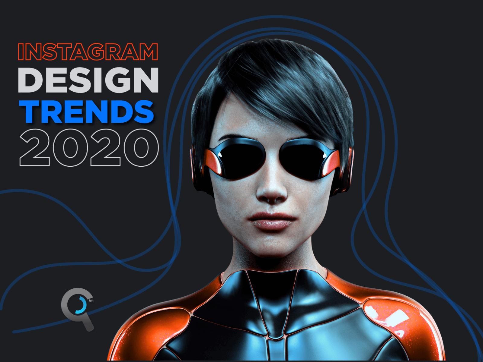 Instagram Design Trends 2020
