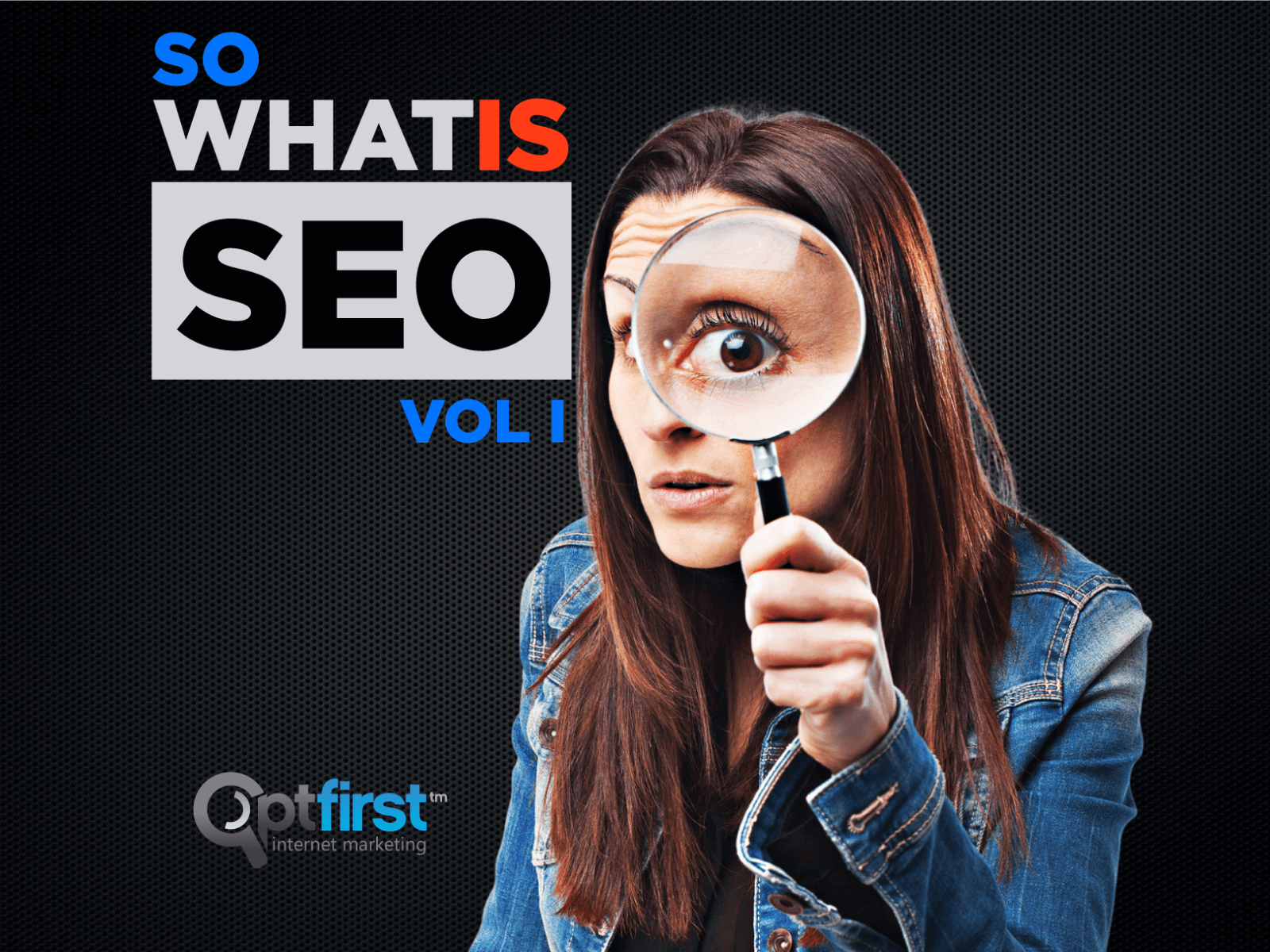 So, what is SEO? Vol I