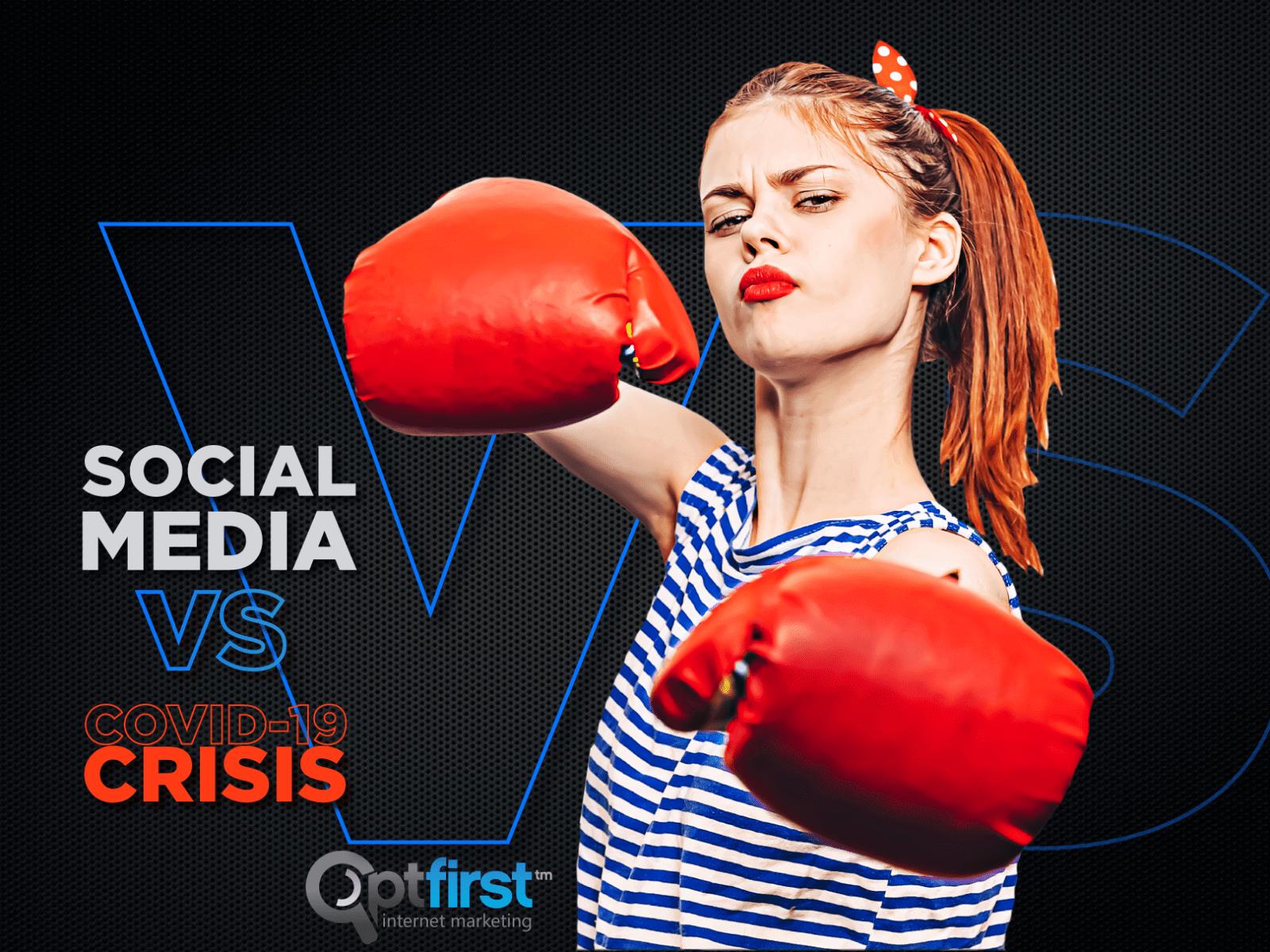 Social Media vs. COVID-19 Crisis