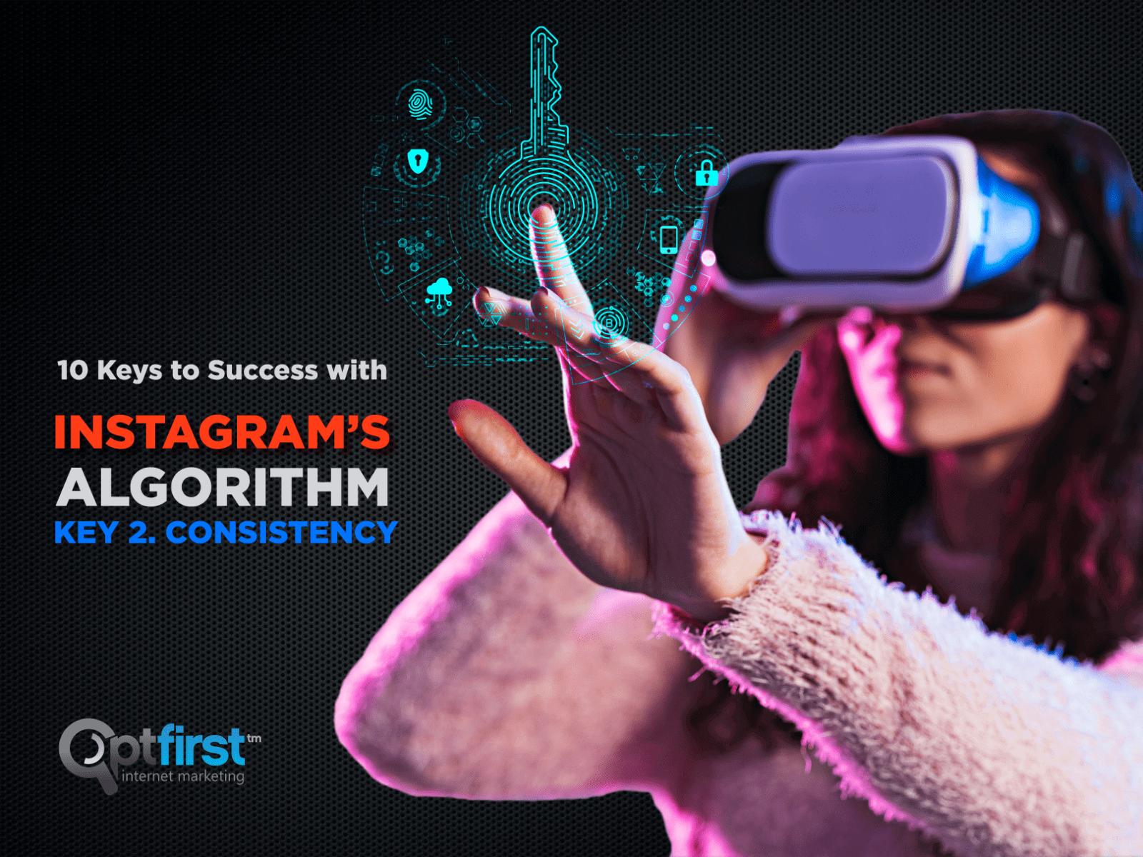 10 Keys to Success with Instagram's Algorithm. Key 3 Content