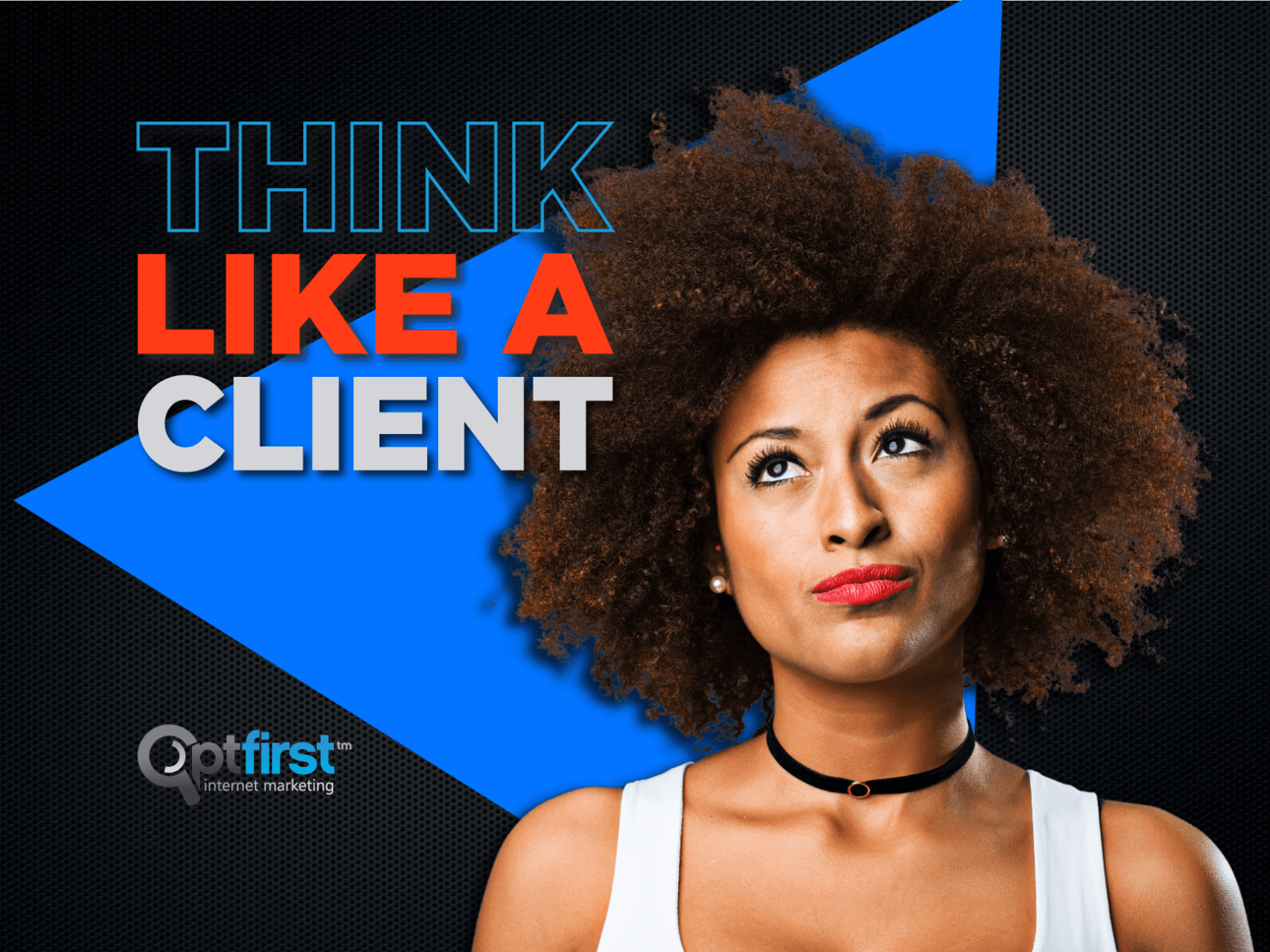 Think like a Client