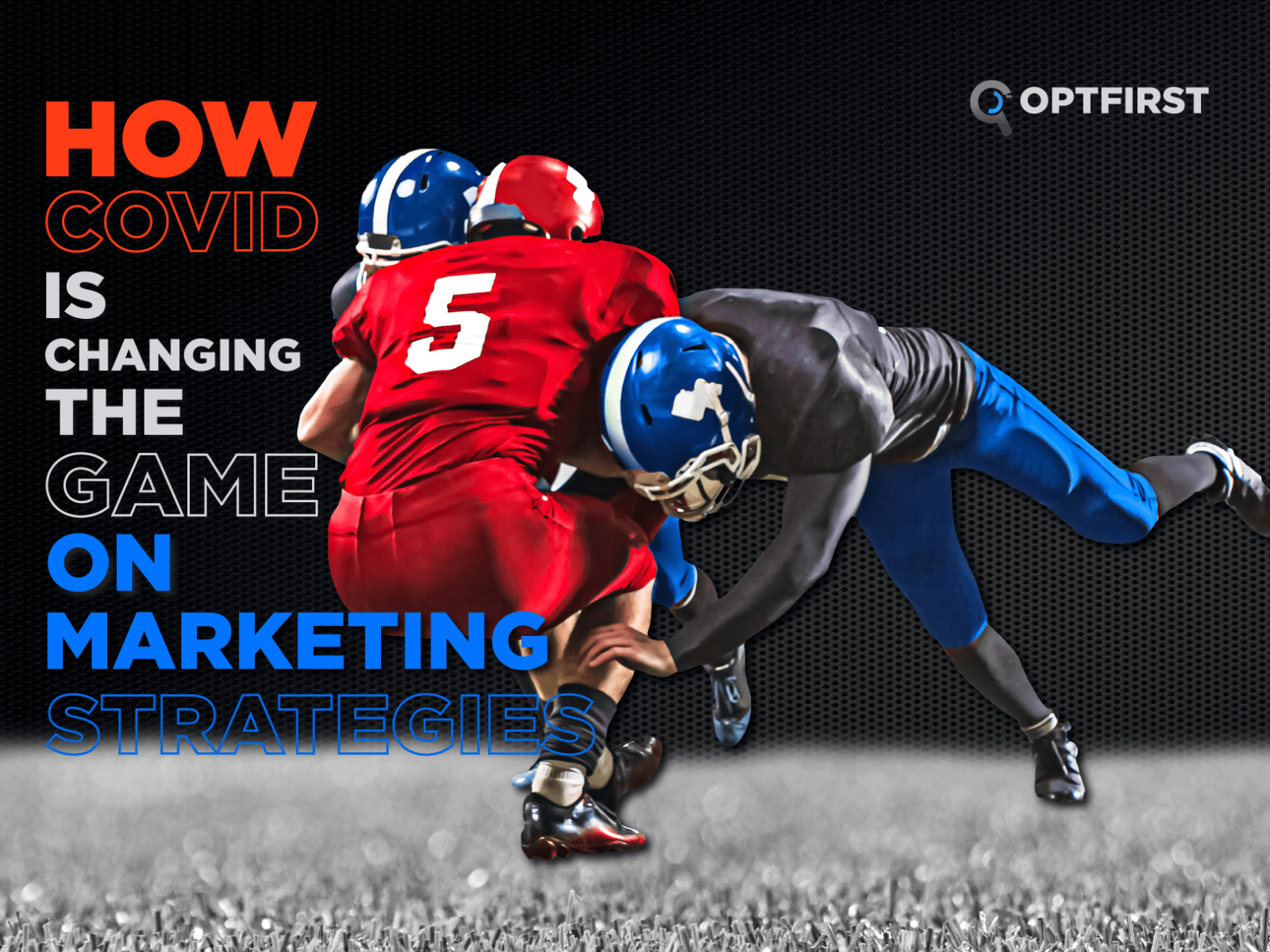 How COVID-19 is Changing the Game on Marketing Strategies