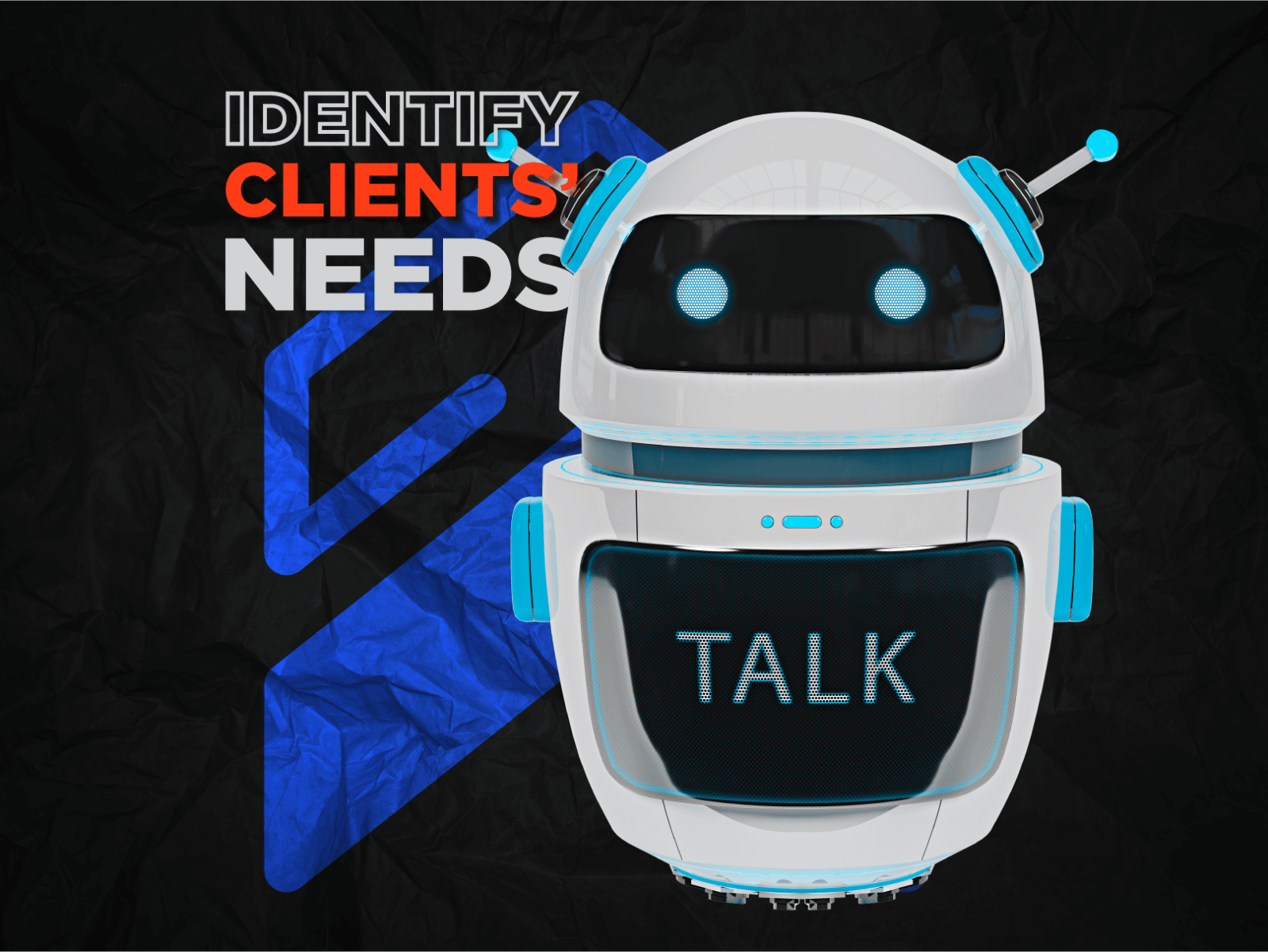 Identify Clients' Needs