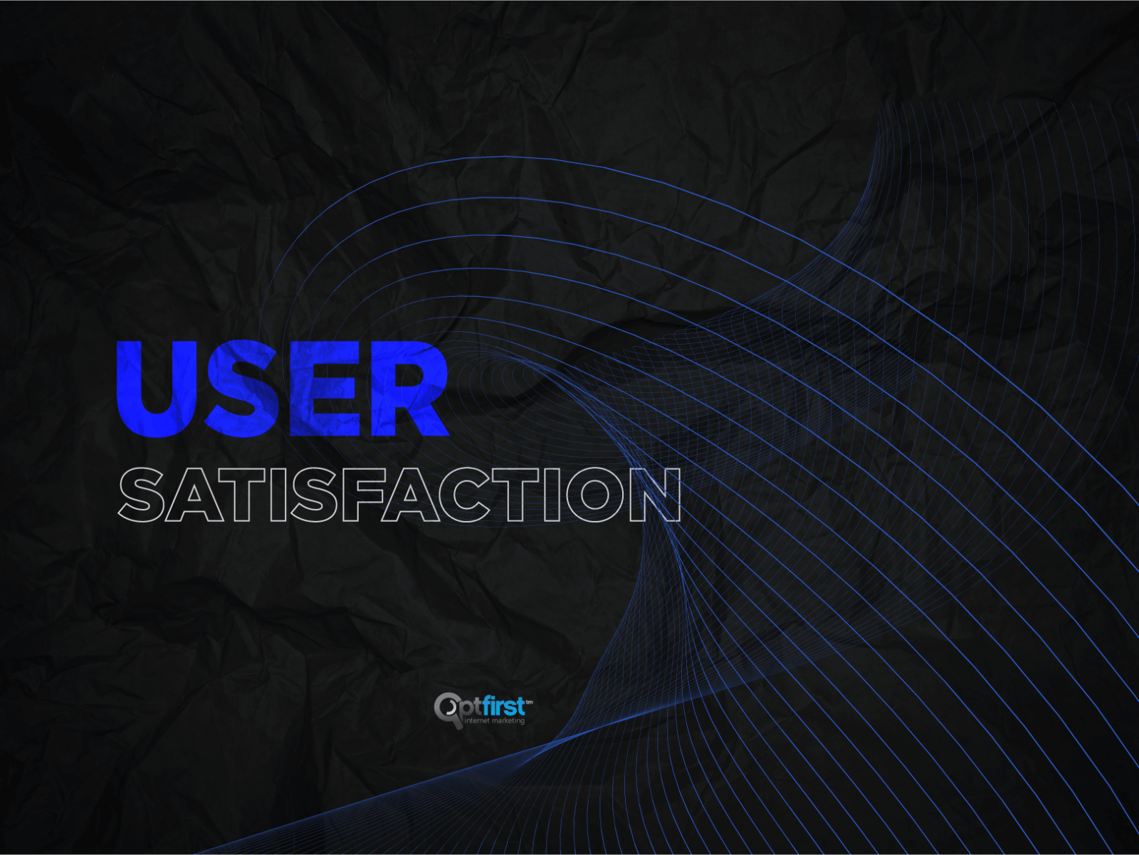 User Satisfaction