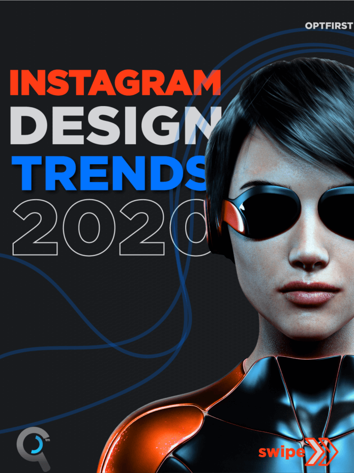 Instagram Design Trends 2020