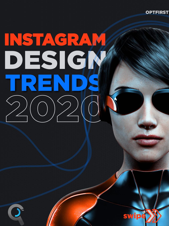 Instagram Design Trends