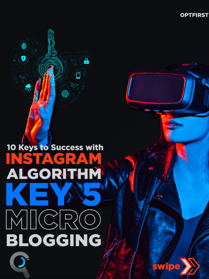 10 Keys to Success with Instagram Algorithm- Micro Blogging