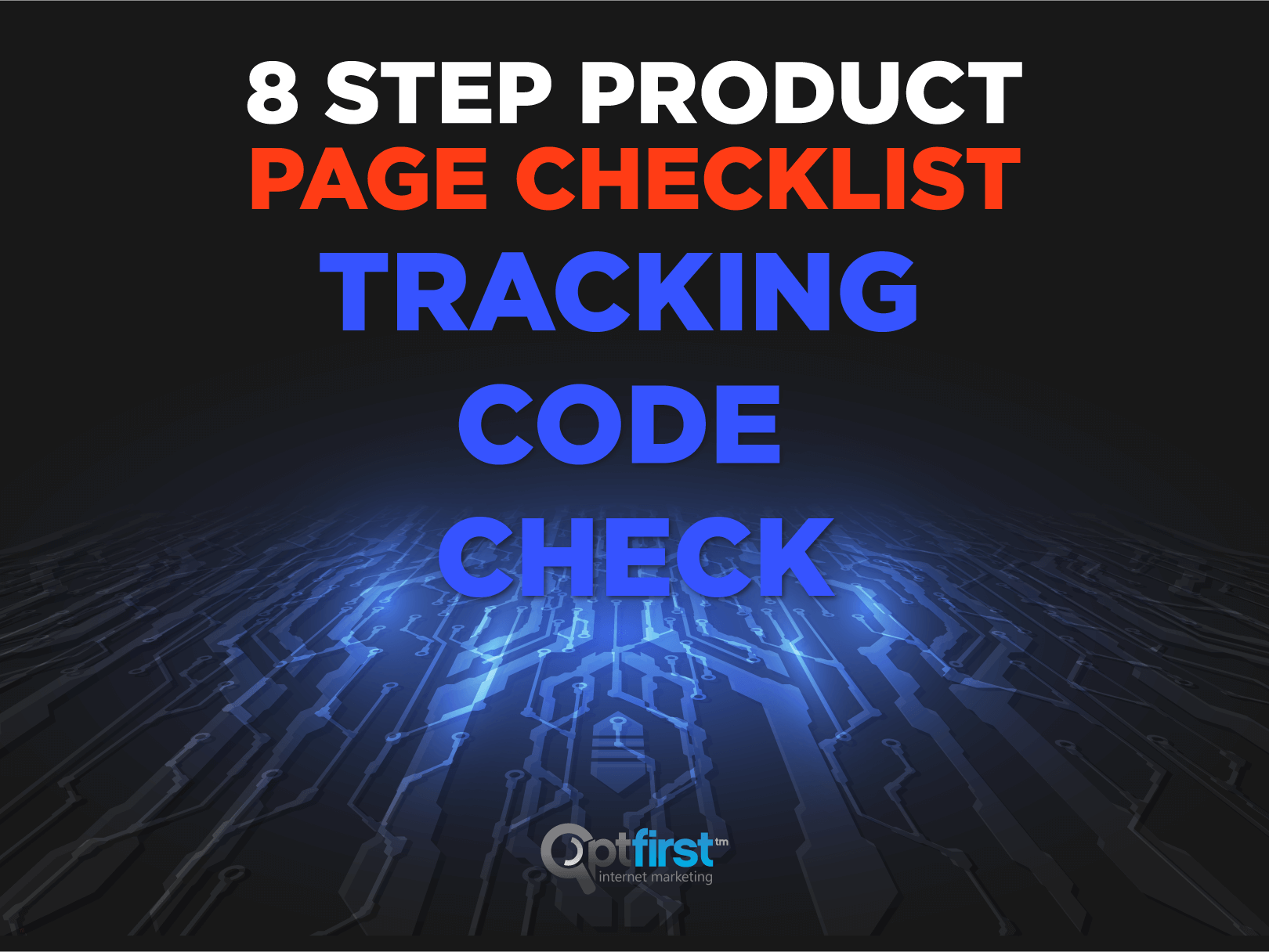 8 Step Product Page Checklist– Step 2: Tracking Code Check