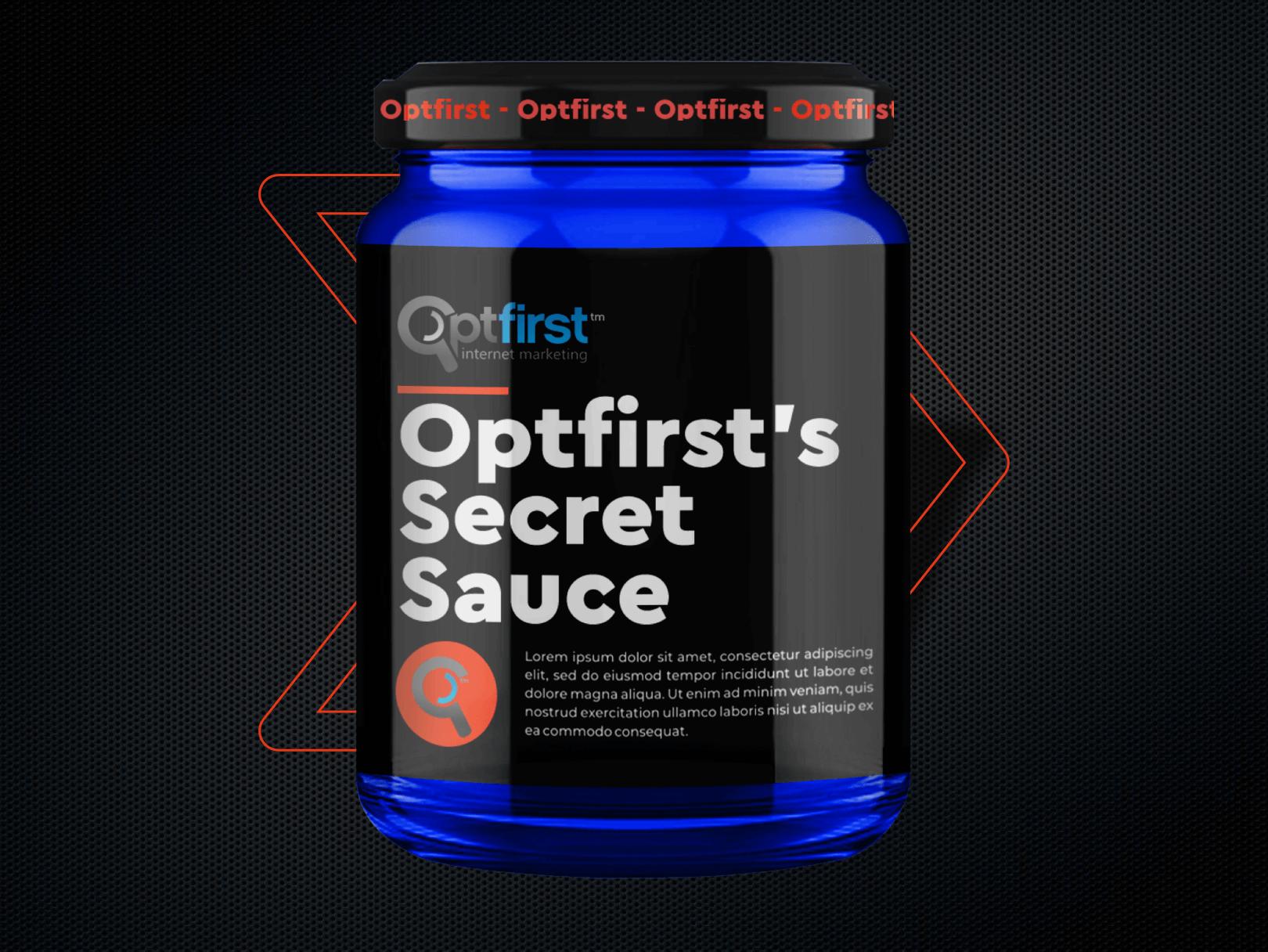 OptFirst's Secret Sauce