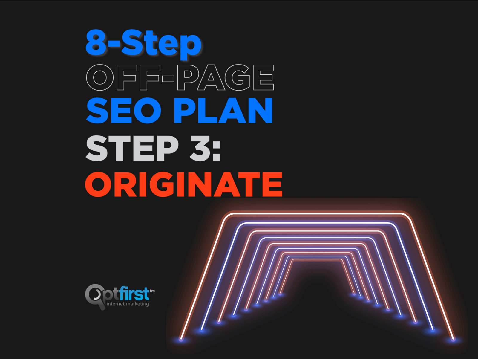 8-Step Off-Page SEO Plan, Step 3: Originate