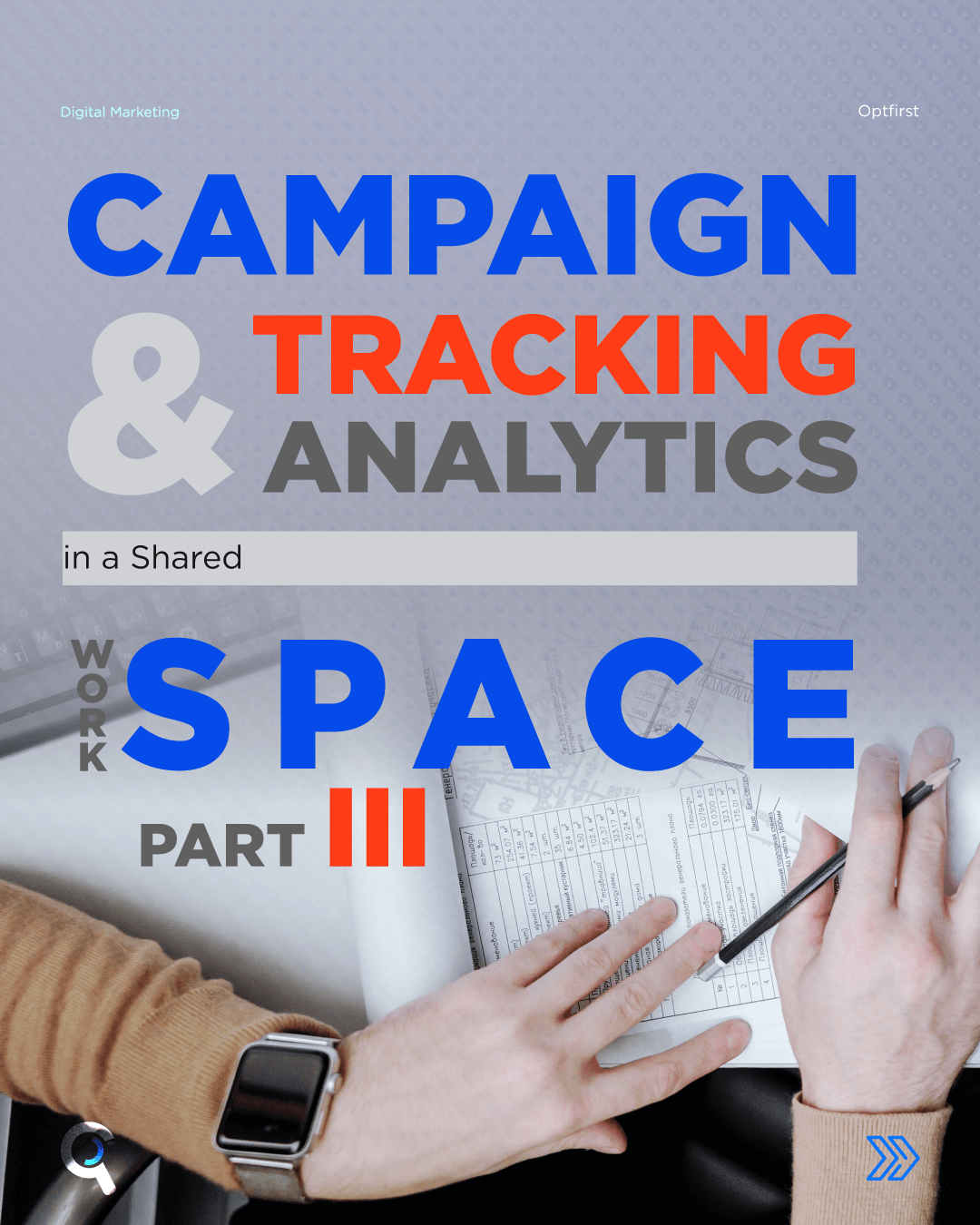Campaign Tracking & Analytics in a Shared Workspace