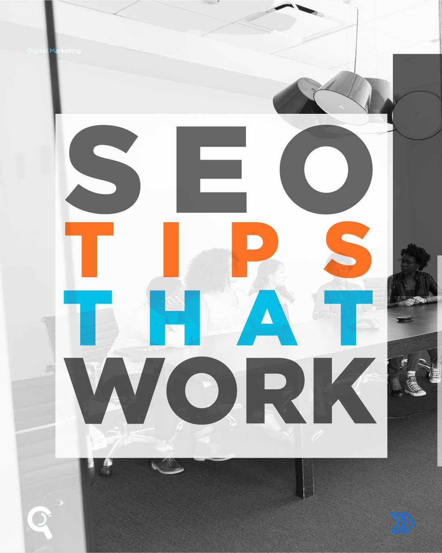 SEO Tips That Work