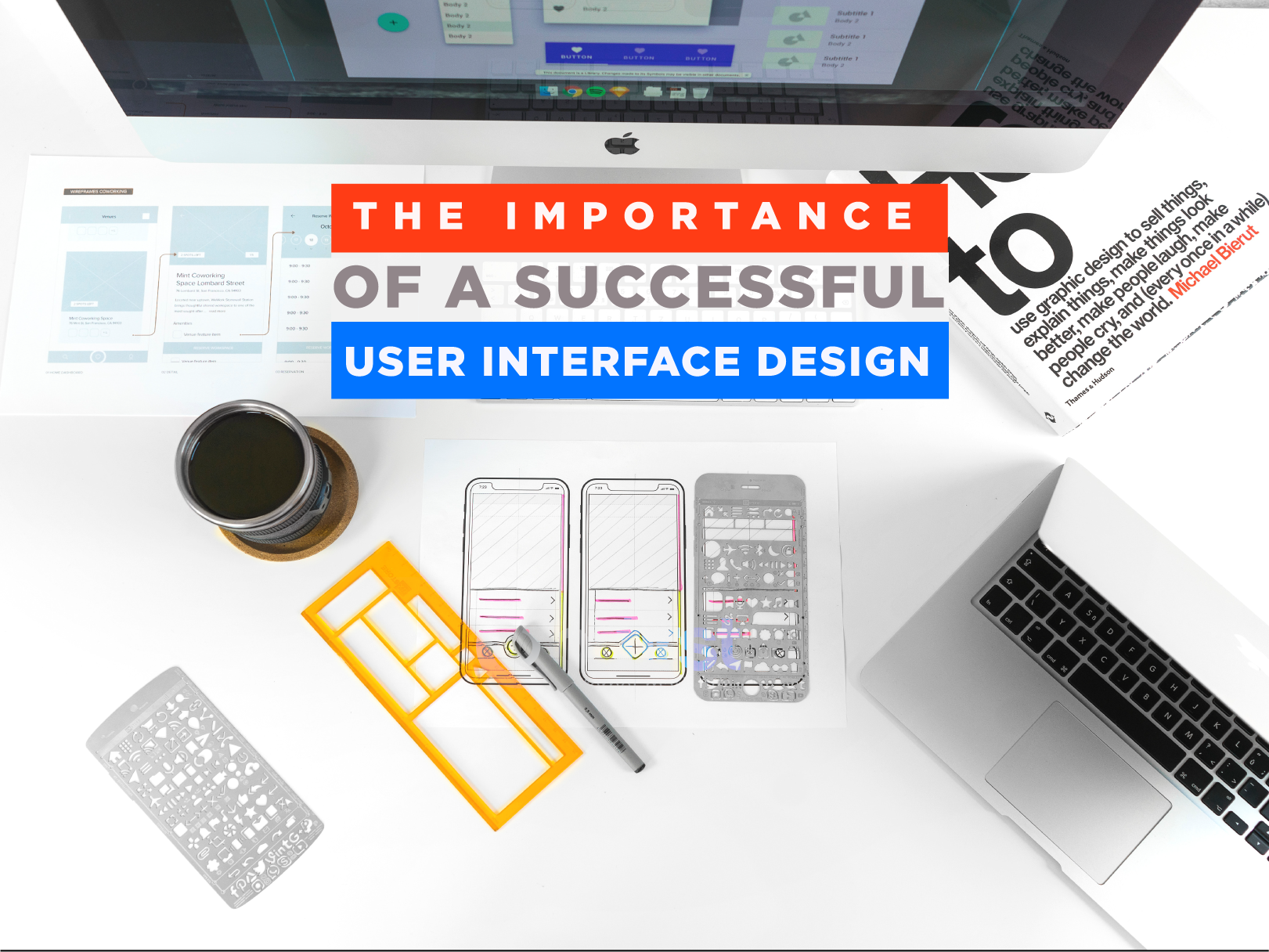 The Importance of a Successful User Interface Design